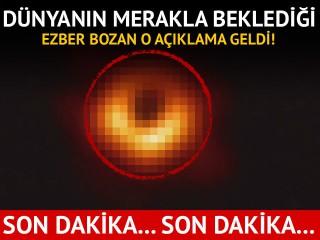 Canlı yayında açıklandı: İlk kara delik fotoğrafı